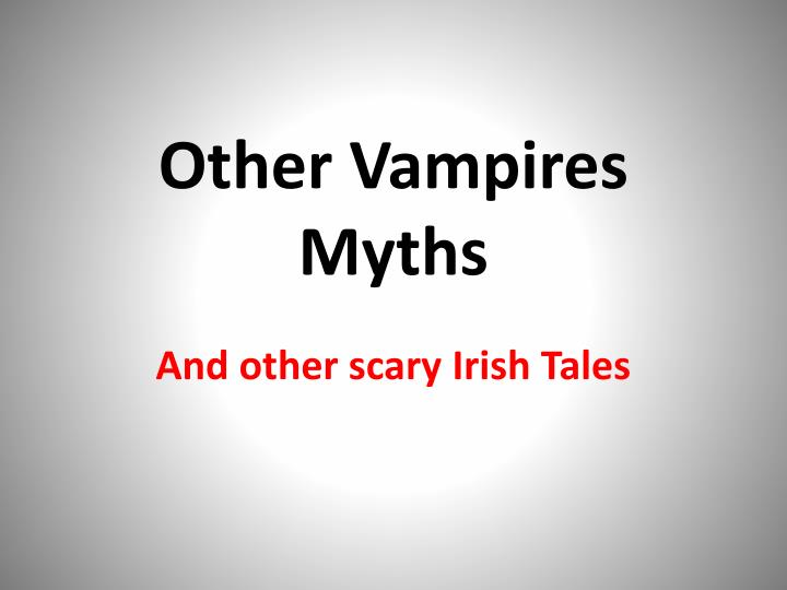 other vampires myths n.