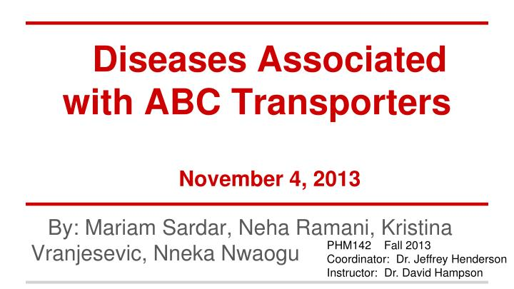 diseases associated with abc transporters november 4 2013 n.