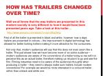 how has trailers changed over time