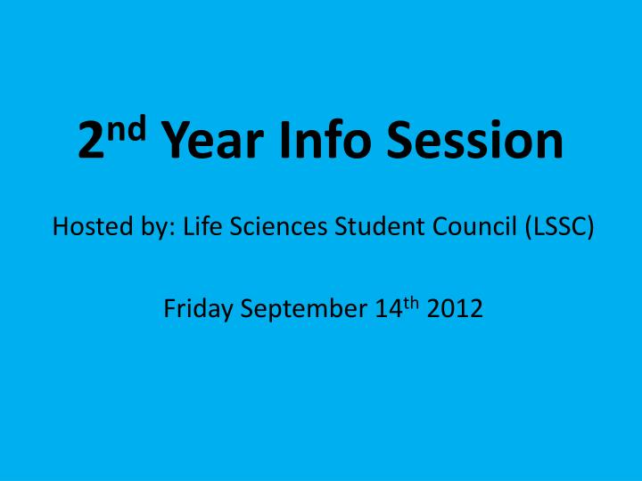 2 nd year info session n.