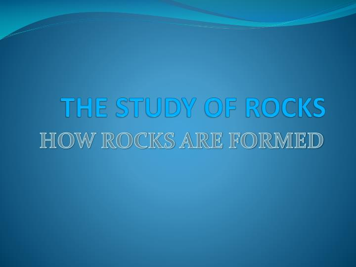 the study of rocks n.
