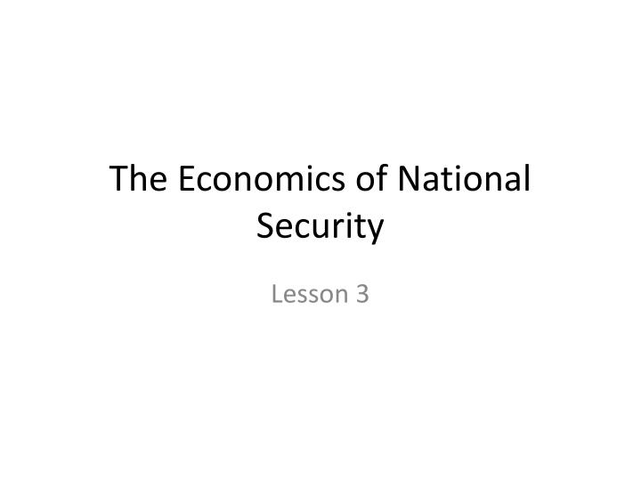 the economics of national security n.