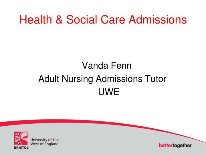 health social care admissions n.