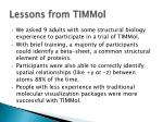 lessons from timmol