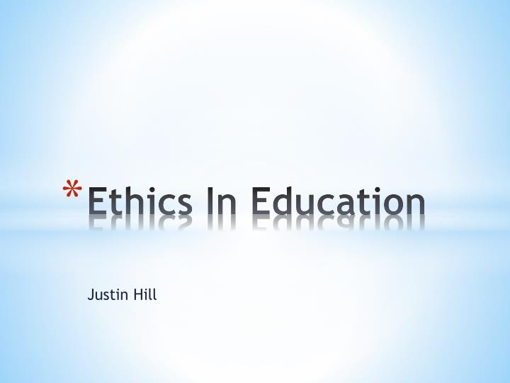 ethics in education n.