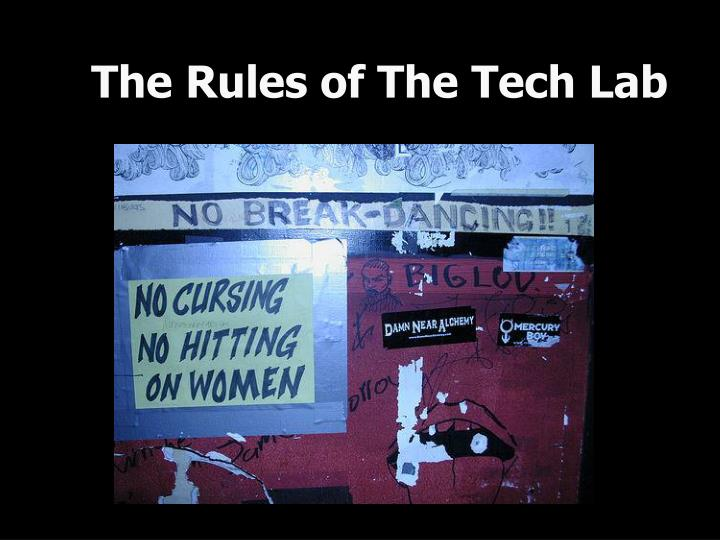 the rules of the tech lab n.