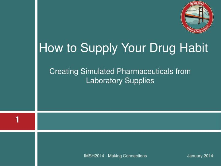 creating simulated pharmaceuticals from laboratory supplies n.