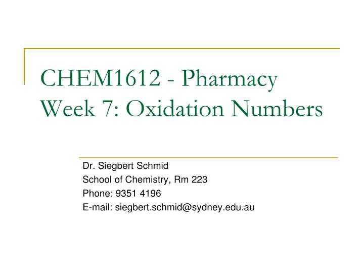 chem1612 pharmacy week 7 oxidation numbers n.