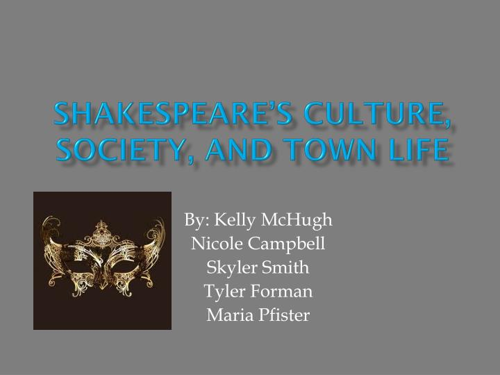 shakespeare s culture society and town life n.