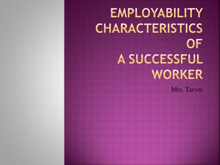 employability characteristics of a successful worker n.