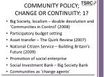 community policy change or continuity 1
