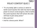 policy context quiz 1