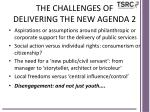 the challenges of delivering the new agenda 2