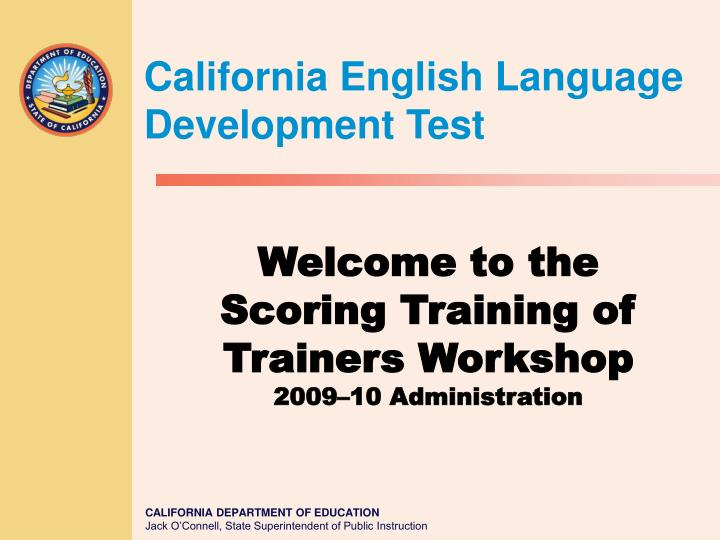 welcome to the scoring training of trainers workshop 2009 10 administration n.