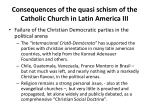 consequences of the quasi schism of the catholic church in latin america iii