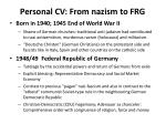 personal cv from nazism to frg