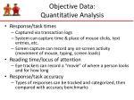objective data quantitative analysis