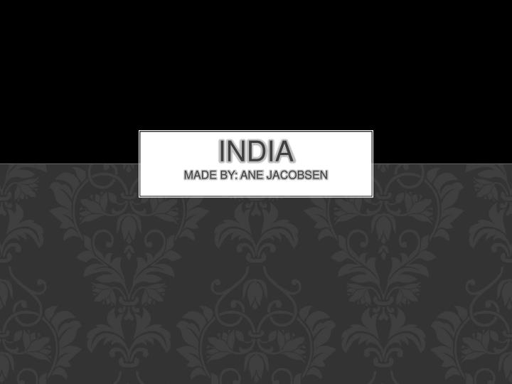 india made by ane jacobsen n.