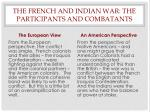 the french and indian war the participants and combatants
