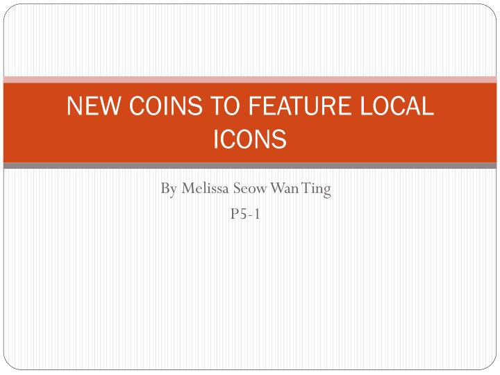 new coins to feature local icons n.