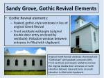 sandy grove gothic revival elements
