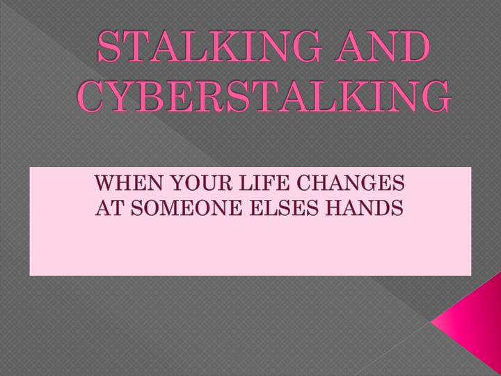 stalking and cyberstalking n.