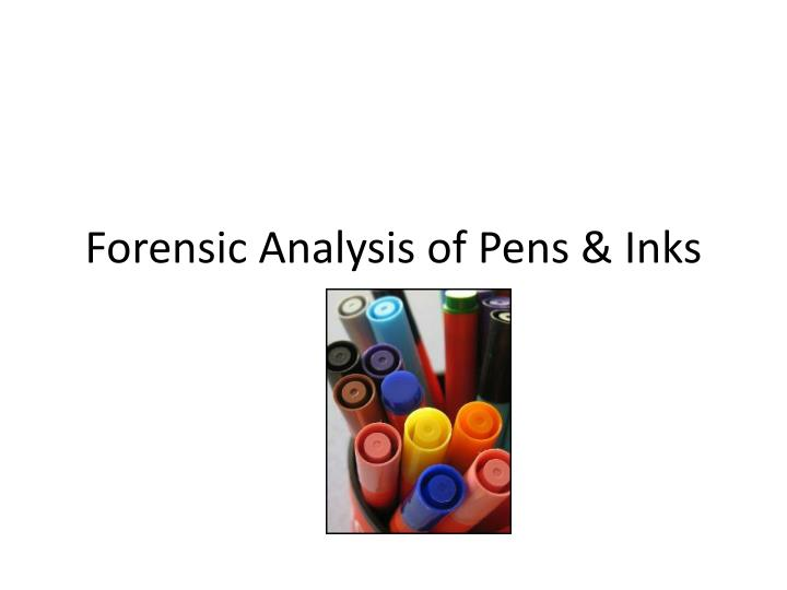 forensic analysis of pens inks n.