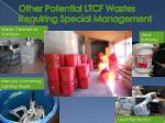 other potential ltcf wastes requiring special management