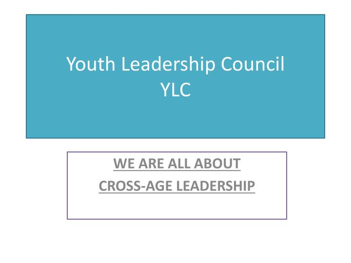 youth leadership council ylc n.