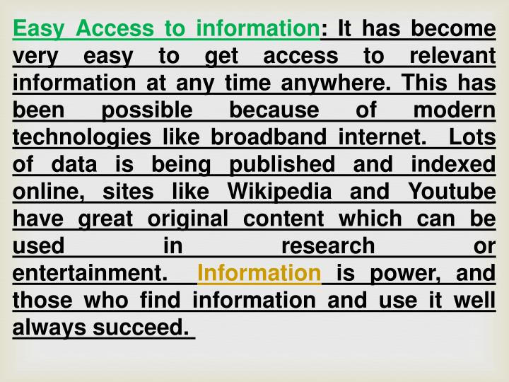 Easy Access to information