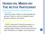 hands on minds on the active participant