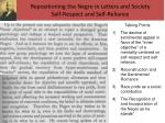 repositioning the negro in letters and society self respect and self reliance