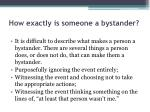 how exactly is someone a bystander
