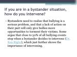 if you are in a bystander situation how do you intervene