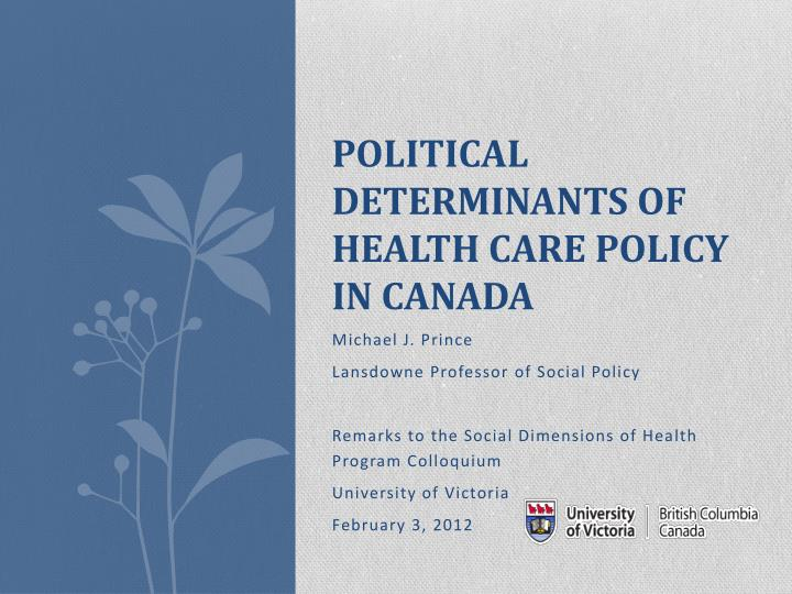 political determinants of health c are policy in canada n.