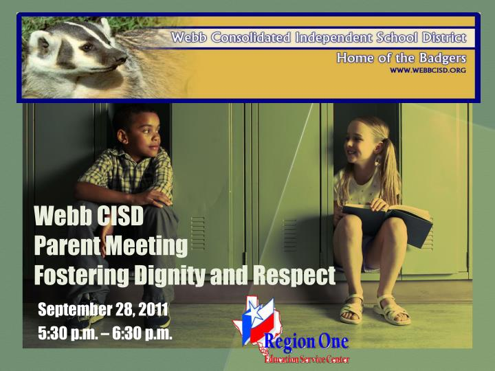 webb cisd parent meeting fostering dignity and respect n.