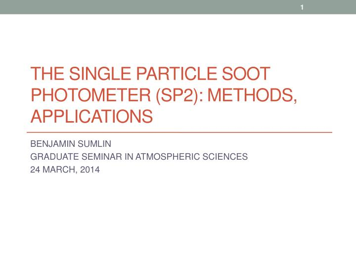 the single particle soot photometer sp2 methods applications n.