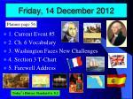 friday 14 december 2012