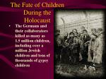the fate of children during the holocaust