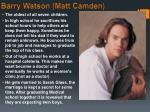 barry watson matt camden