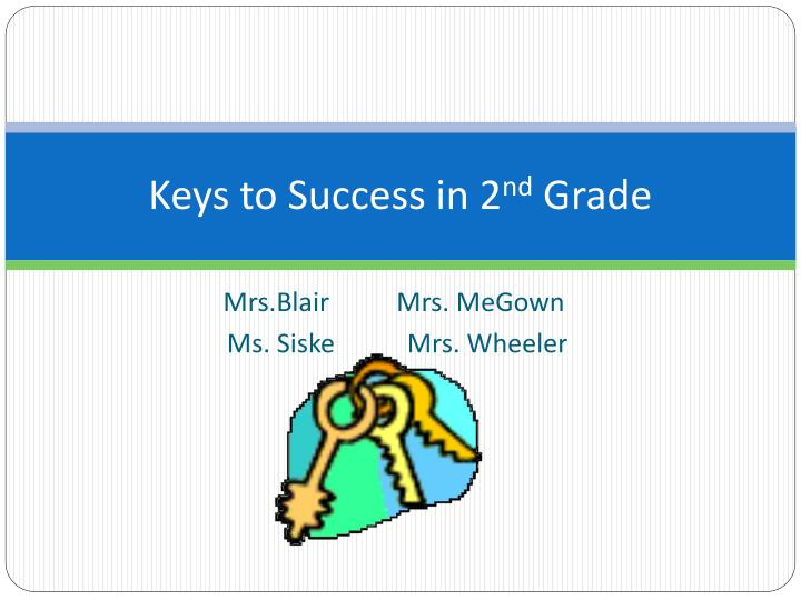 keys to success in 2 nd grade n.
