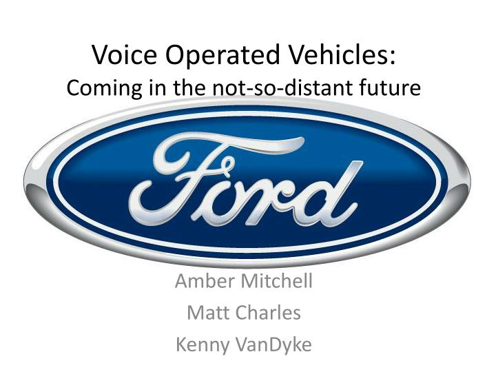 voice operated vehicles coming in the not so distant future n.