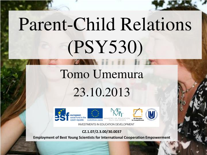 parent child relations psy530 n.