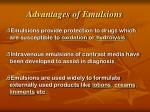 advantages of emulsions1