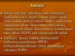 anionic