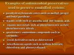 examples of antimicrobial preservatives used to preserve emulsified systems