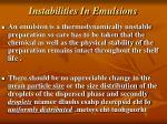 instabilities in emulsions