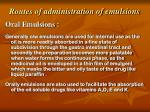 routes of administration of emulsions