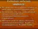 zwitterionic surfactants amphoteric