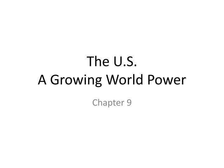 the u s a growing world power n.